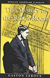 Mystery of the Yellow Room (Dedalus European Classics)