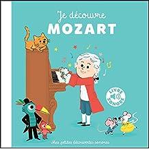 Je Découvre Mozart (Livre Sonore)