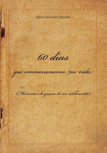 60 días que conmocionaron mi vida por Gérard Tremblé