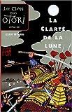Le Clan des Otori, Tome 3 - La Clarté de la lune - Le Grand livre du mois - 01/08/2004