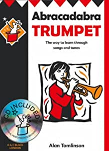 Abracadabra Brass ,Abracadabra - Abracadabra Trumpet (Pupil's Book + CD): The way to learn through songs and tunes