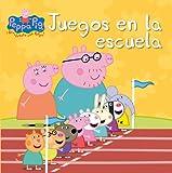 Juegos en la escuela (Peppa Pig. Primeras lecturas)