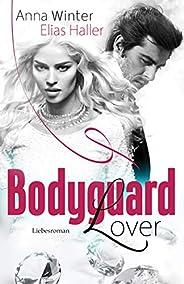 Bodyguard Lover: Liebesroman