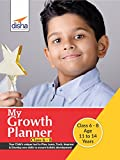 #3: My Growth Planner for Class 6 to 8: Plan, Learn, Track, Improve & Develop Life Skills
