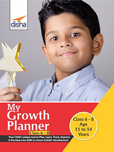 My Growth Planner for Class 6 to 8: Plan, Learn, Track, Improve & Develop Life Skills