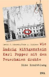 Wie Ludwig Wittgenstein Karl Popper mit dem Feuerhaken drohte