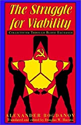 The Struggle for Viability: Collectivism Through Blood Exchange