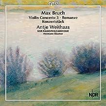 Bruch : L'uvre pour violon et orchestre, vol. 3. Weithaas, Baümer