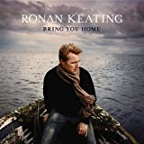 Songtexte von Ronan Keating - Bring You Home