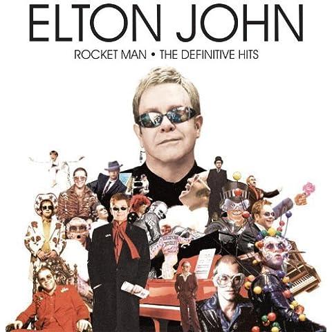Rocket Man: Definitive Hits by ELTON JOHN (2012-06-26)