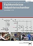 Fachkenntnisse Industriemechaniker - LF 5-15: Lösungen