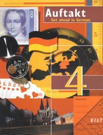 Auftakt: Course book Stage 4: Get Ahead in German by Christiane Hermann (1997-05-06)