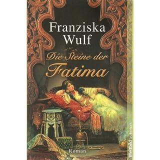 Die Steine der Fatima
