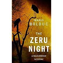 The Zeru Night: A Max O'Brien Mystery