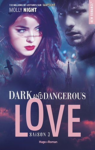 Dark and dangerous love S3 - Molly Night (2018) sur Bookys