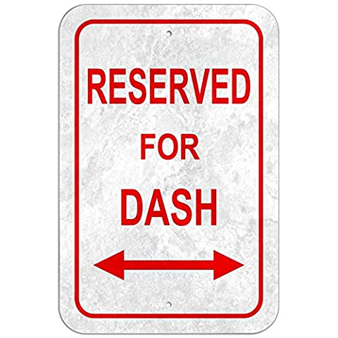 Reserviert für Parking Kunststoff Schild Stecker Name–Dash, Kunststoff, 12