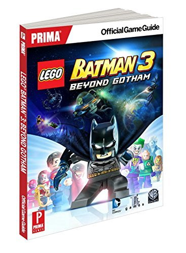 Lego Batman 3: Beyond Gotham: Prima Official Game Guides by Prima Games (14-Nov-2014) Paperback