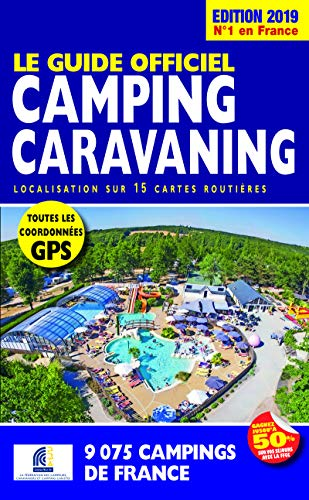 Le Guide Officiel Camping caravaning Edition 2019