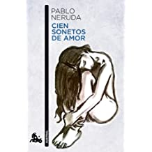 Cien sonetos de amor (Poesía, Band 3)