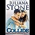 Collide (The Barker Triplets Book 2)