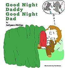 Good Night Daddy Good Night Dad