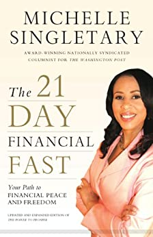 The 21-Day Financial Fast: Your Path to Financial Peace and Freedom di [Singletary, Michelle]