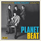 Planet Beat from the Shel Talmy Vaults