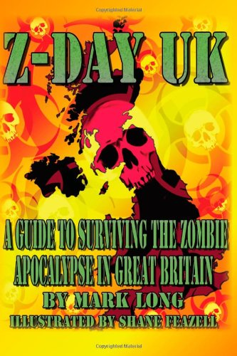 z-day-uk-a-guide-to-surviving-the-zombie-apocalypse-in-great-britain