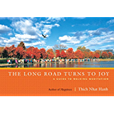 The Long Road Turns to Joy: A Guide to Walking Meditation