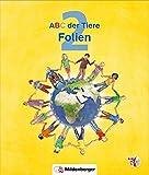 ABC der Tiere 2 – Folien zum Lesebuch und Sprachbuch · Neubearbeitung
