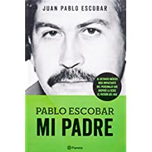 Pablo Escobar: Mi padre / My Father