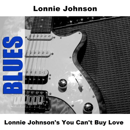 Lonnie Johnson's You Can't Buy Love