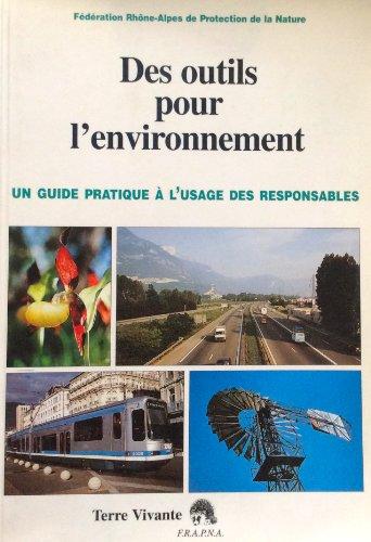 Des outils pour l'environnement : Un guide pratique à lusage des responsables