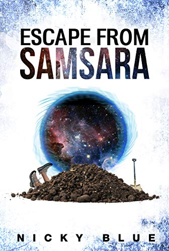 Escape From Samsara: A Series & Standalone of Sci-Fi Comedy ...