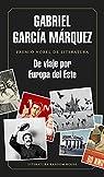 De viaje por Europa del Este par Márquez