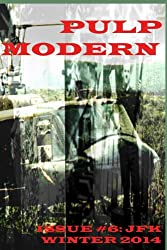 Pulp Modern: Issue Number Six