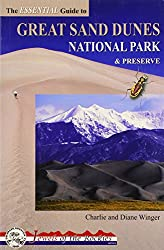 The Essential Guide to Great Sand Dunes National Park and Preserve (Colorado Mountain Club Jewels of the Rockies)