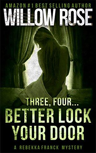 Three, Four ... Better lock your door (Rebekka Franck, Book 2) por Willow Rose