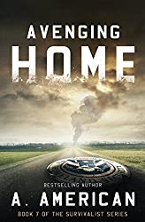 Avenging Home (The Survivalist) (Volume 7) by A. American (2016-02-24)