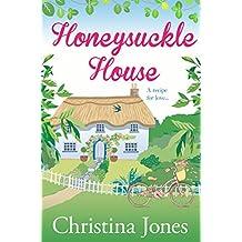 Honeysuckle House: - a heartwarming, feel good romance