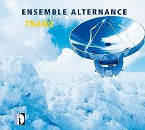 Philipp Maintz : Trawl, portrait du compositeur. Ensemble Alternance.