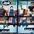 Jesus Says [CD 1] [CD 1]