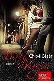 Dirty Virgin - Chloé Césàr