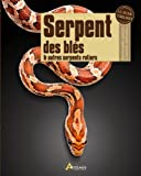 Serpent de blés et autres serpents ratiers