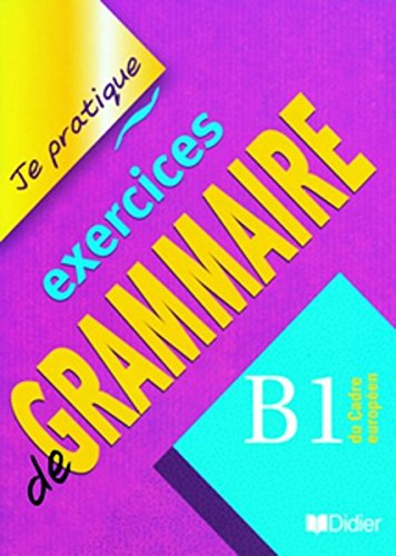 Exercices de grammaire B1 du Cadre européen