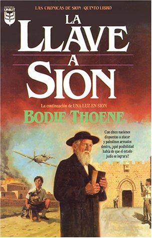 La Llave A Sion (Cronicas de Sion)