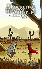 A Pocketful of Whispers (Wombat in my Pocket Book 4)