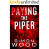 Paying The Piper (Fleetwood and Sheils)