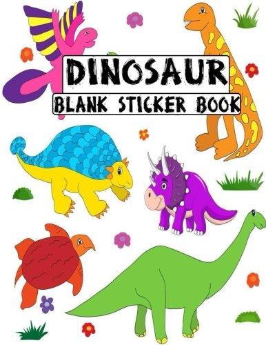 Dinosaur Blank Sticker Book: Blank Sticker Book Dinosaur Theme 8.5 x 11, 100 Pages: Volume 12 por Alia Leone