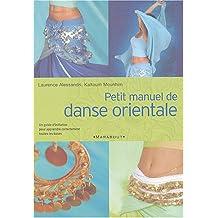 Petit manuel de danse orientale